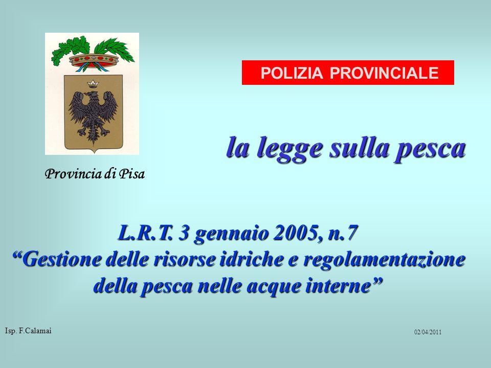 la legge sulla pesca L.R.T. 3 gennaio 2005, n.7