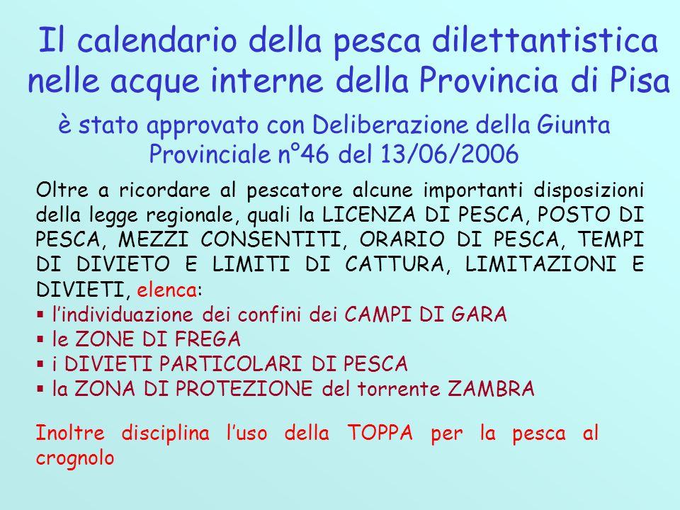 Il calendario della pesca dilettantistica nelle acque interne della Provincia di Pisa