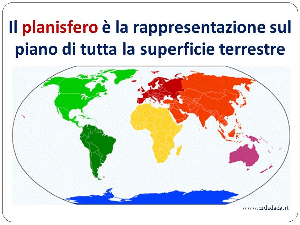 Il planisfero è la rappresentazione sul piano di tutta la superficie terrestre
