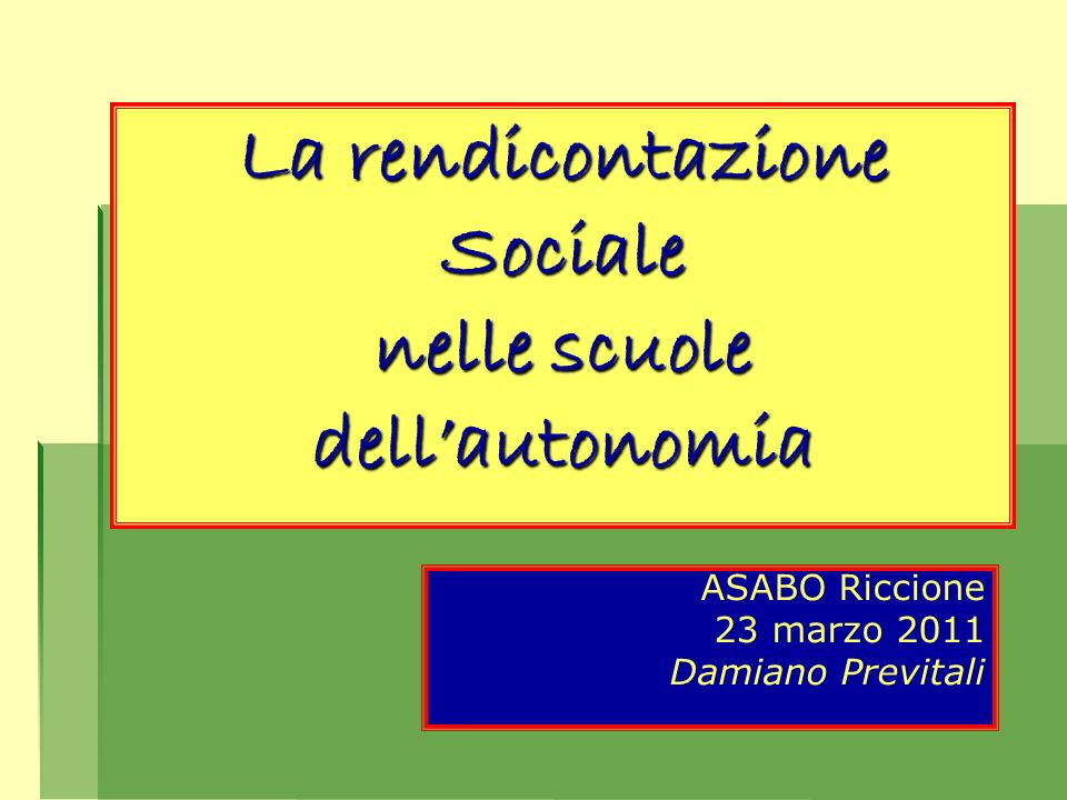 La rendicontazione Sociale nelle scuole dell'autonomia