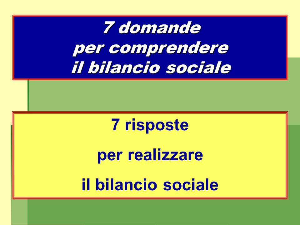 7 domande per comprendere il bilancio sociale