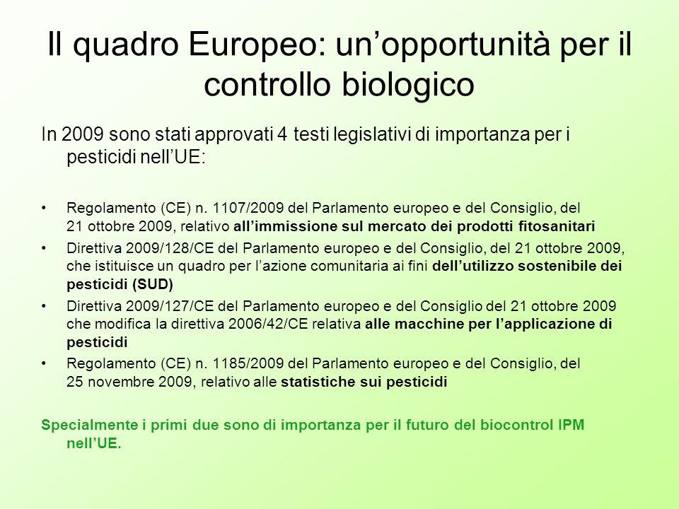 Il quadro Europeo: un'opportunità per il controllo biologico