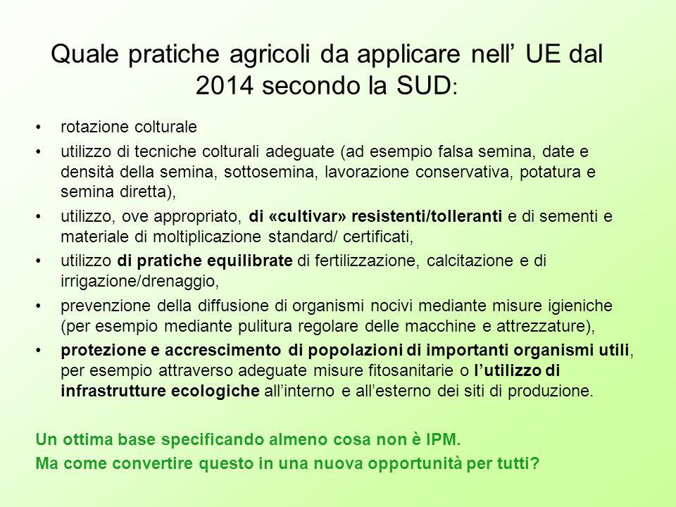 Quale pratiche agricoli da applicare nell' UE dal 2014 secondo la SUD: