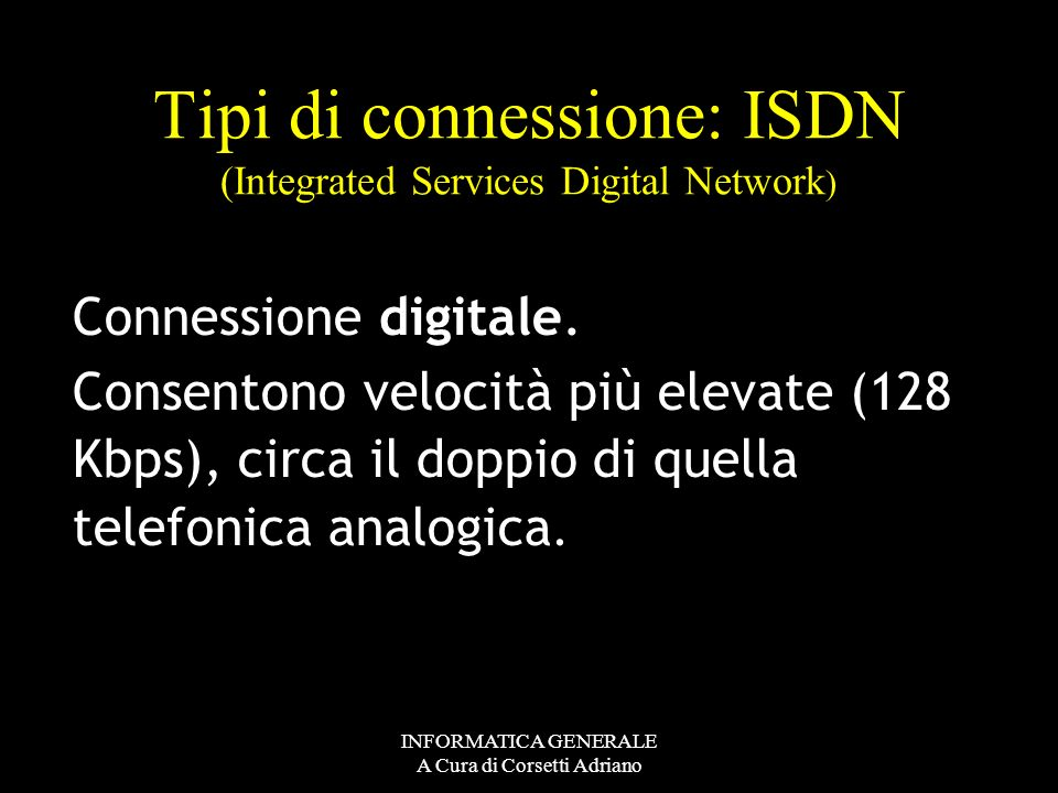 Tipi di connessione: ISDN (Integrated Services Digital Network)