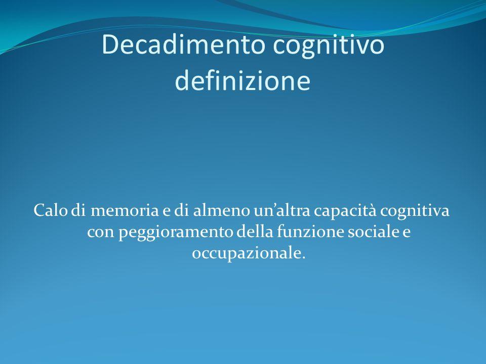 Decadimento cognitivo definizione