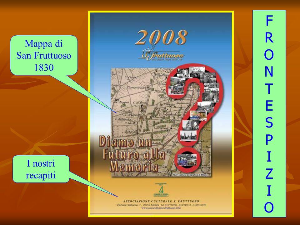 F R O N T E S P I Z Mappa di San Fruttuoso 1830 I nostri recapiti