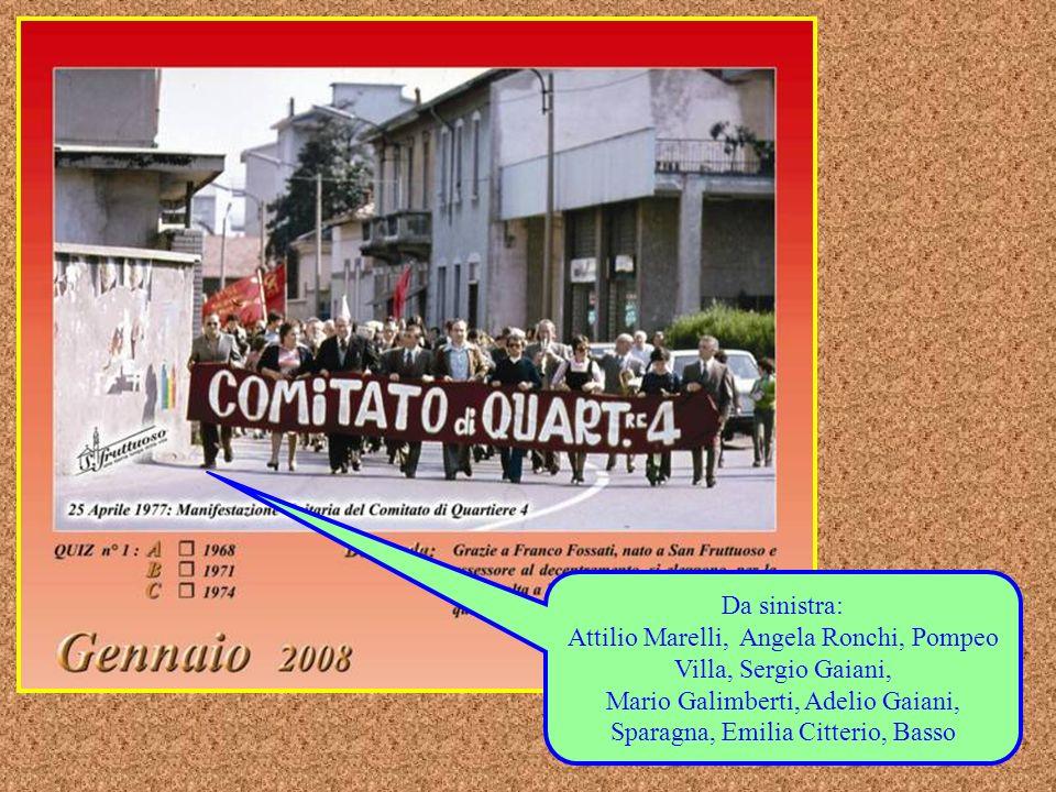 Attilio Marelli, Angela Ronchi, Pompeo Villa, Sergio Gaiani,