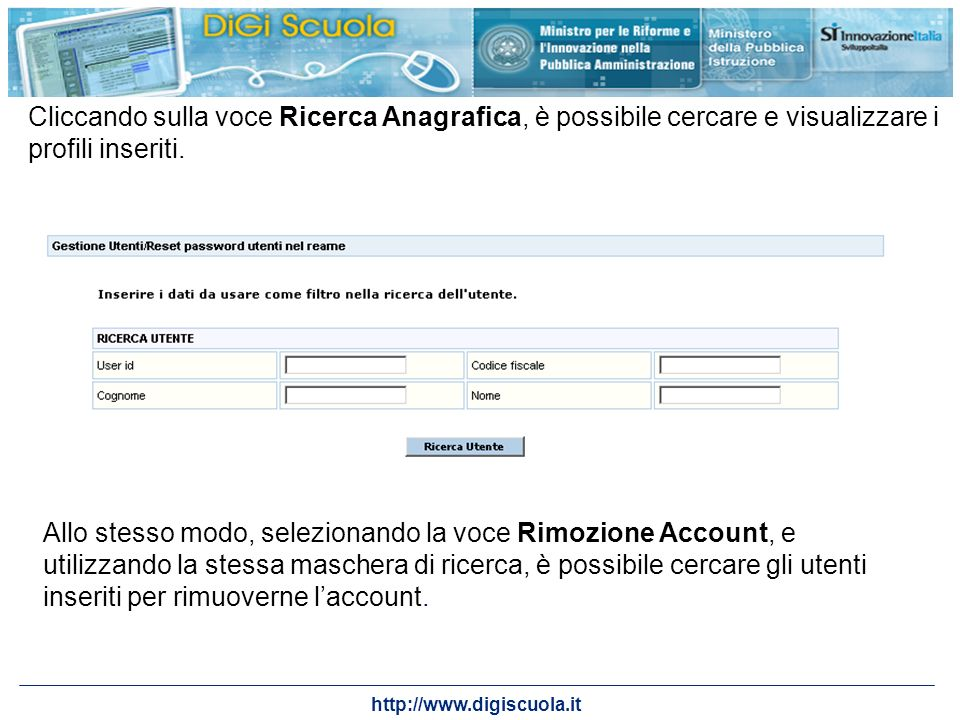 Cliccando sulla voce Ricerca Anagrafica, è possibile cercare e visualizzare i profili inseriti.