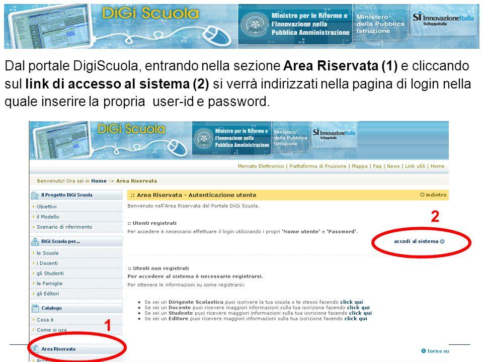 Dal portale DigiScuola, entrando nella sezione Area Riservata (1) e cliccando sul link di accesso al sistema (2) si verrà indirizzati nella pagina di login nella quale inserire la propria user-id e password.