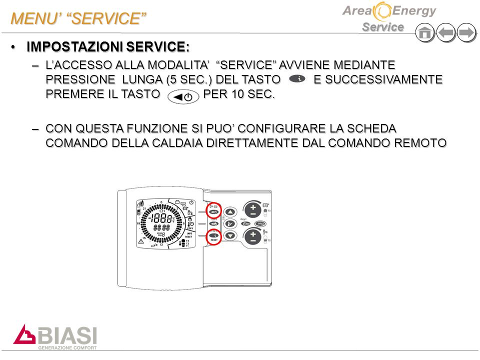 MENU' SERVICE IMPOSTAZIONI SERVICE: