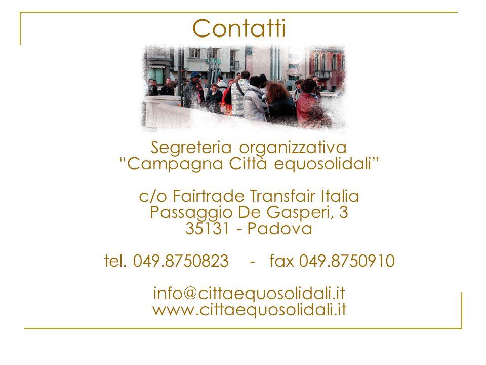Contatti Segreteria organizzativa Campagna Città equosolidali