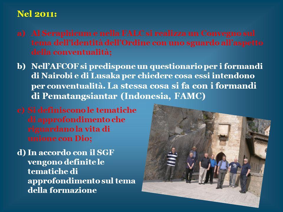 Nel 2011: Al Seraphicum e nella FALC si realizza un Convegno sul tema dell'identità dell'Ordine con uno sguardo all'aspetto della conventualità;