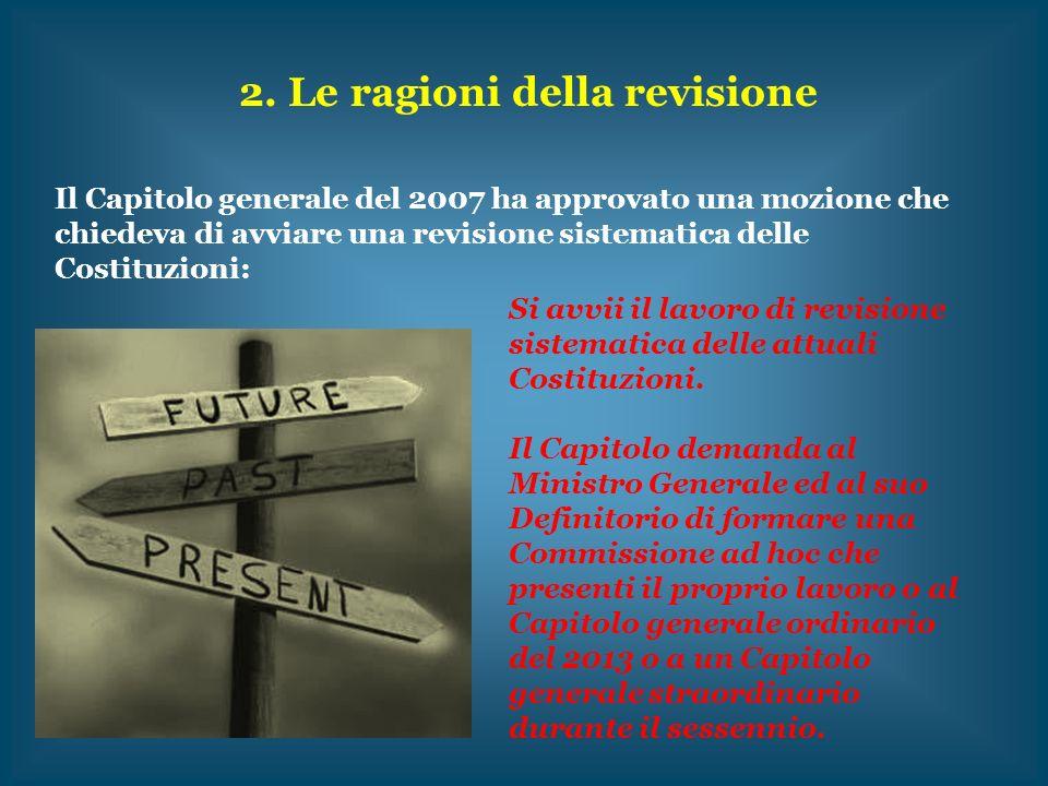 2. Le ragioni della revisione