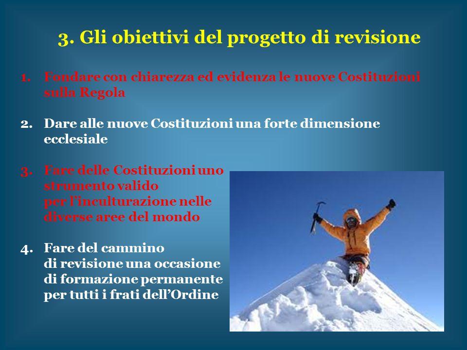 3. Gli obiettivi del progetto di revisione