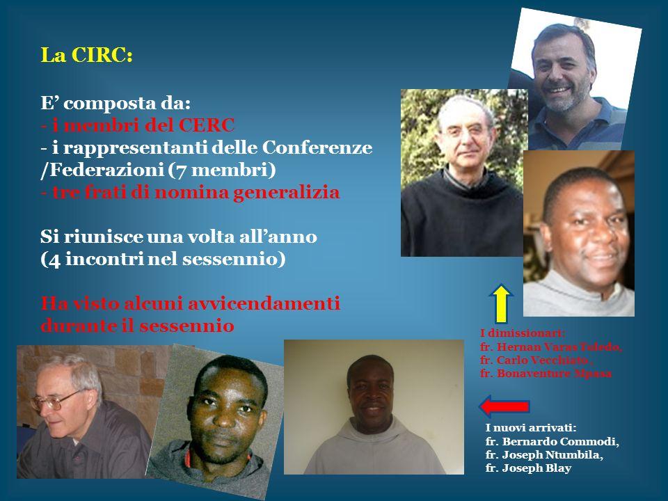 La CIRC: E' composta da: i membri del CERC