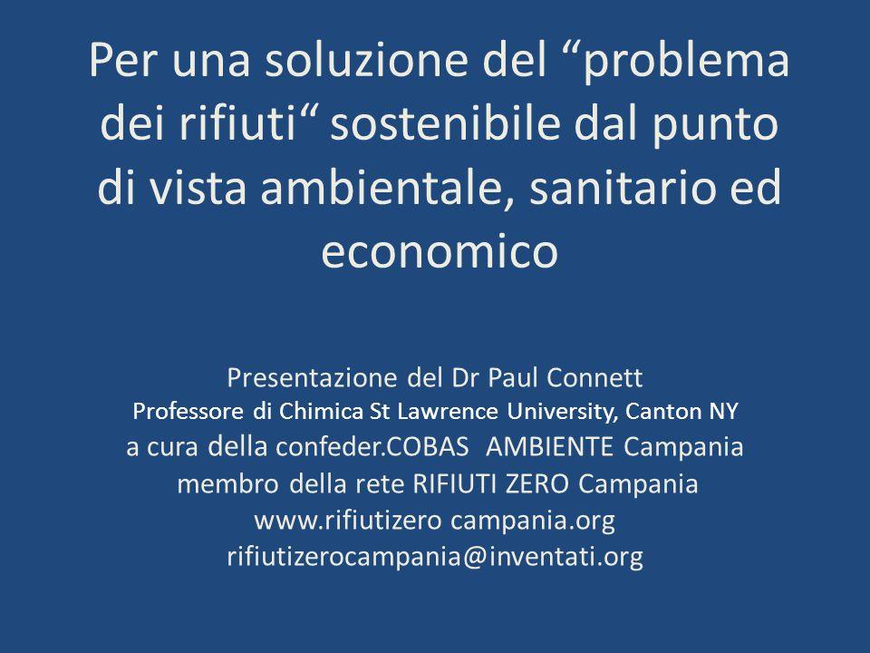 Per una soluzione del problema dei rifiuti sostenibile dal punto di vista ambientale, sanitario ed economico
