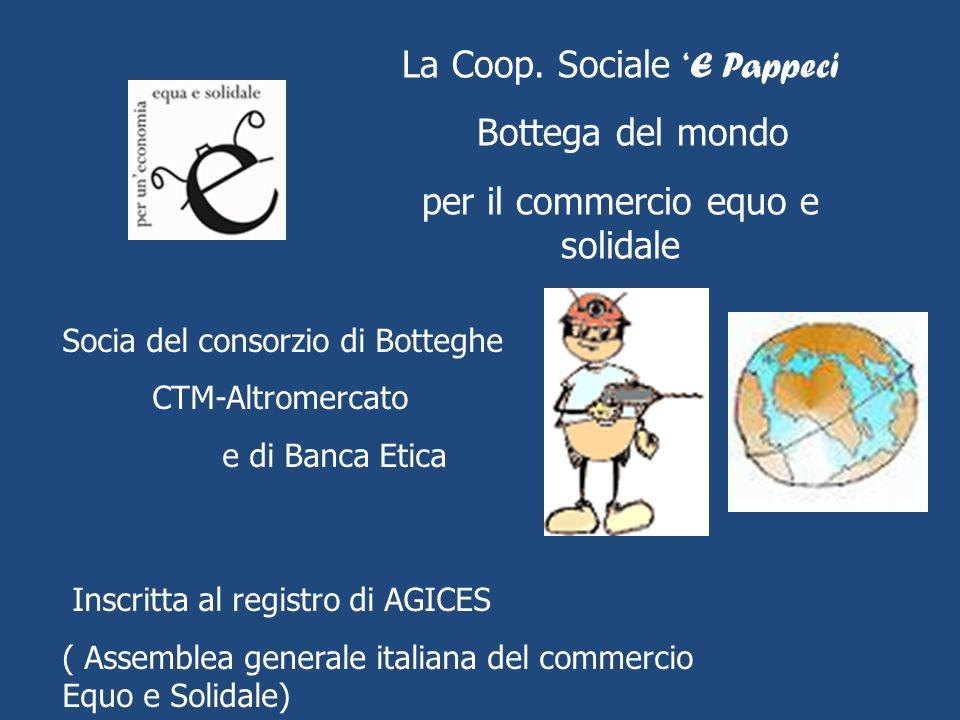 La Coop. Sociale 'E Pappeci Bottega del mondo
