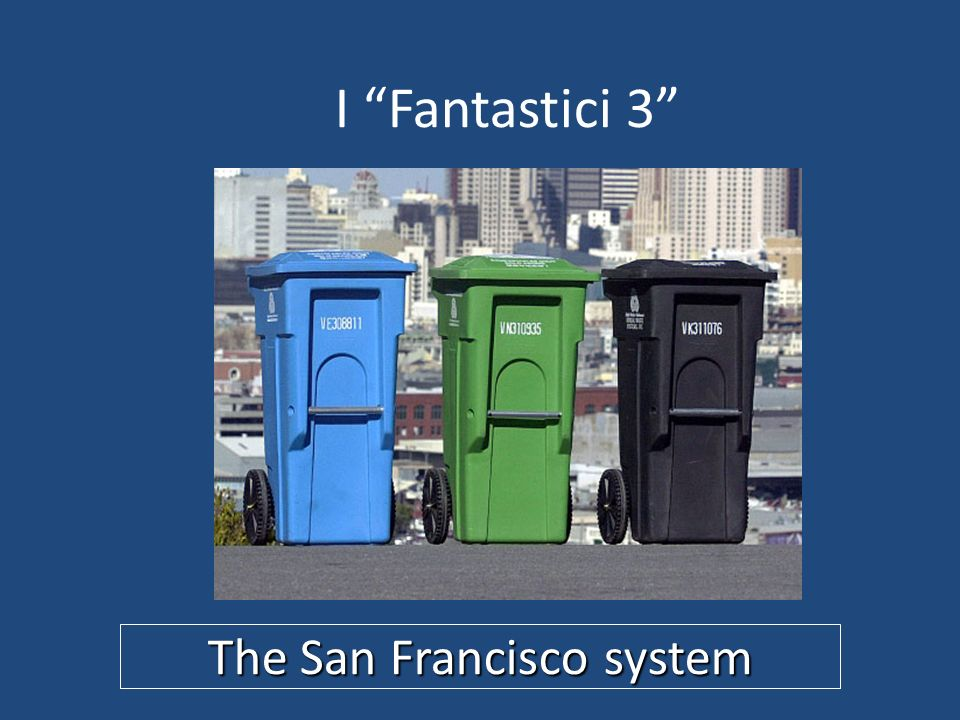 The San Francisco system