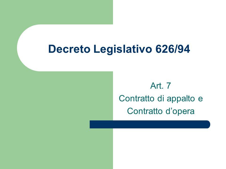 Art. 7 Contratto di appalto e Contratto d'opera
