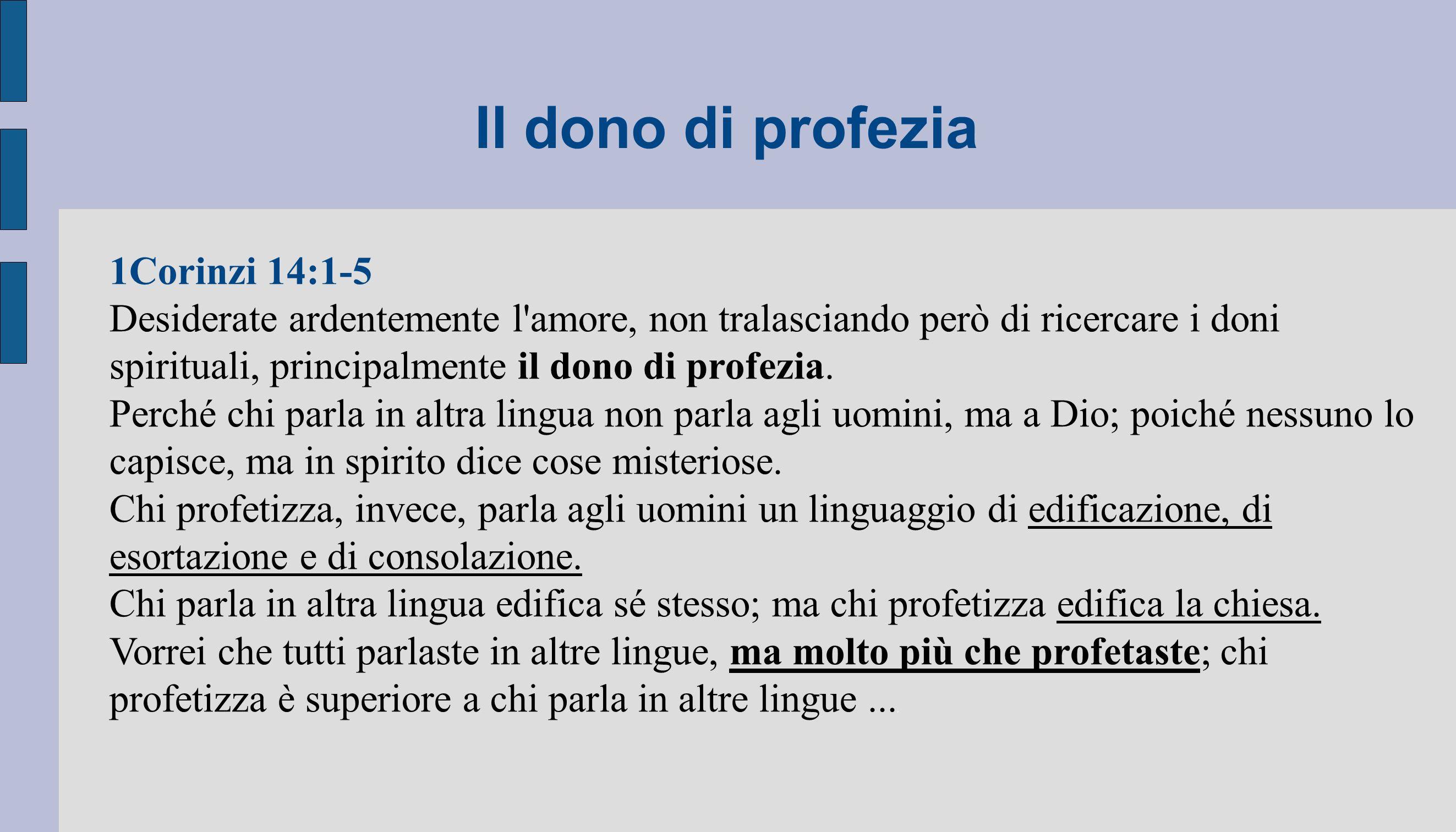 Il dono di profezia 1Corinzi 14:1-5