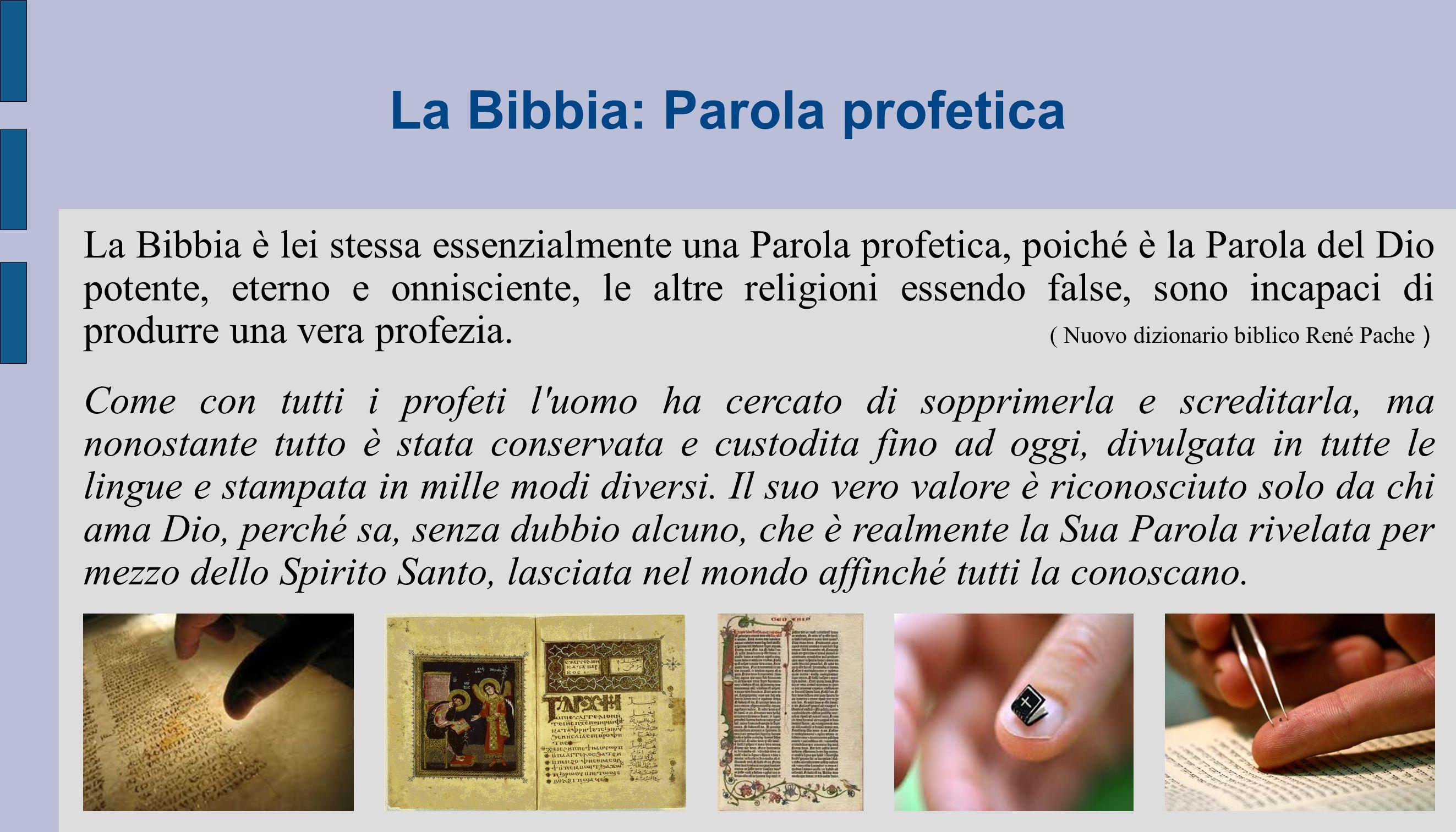 La Bibbia: Parola profetica