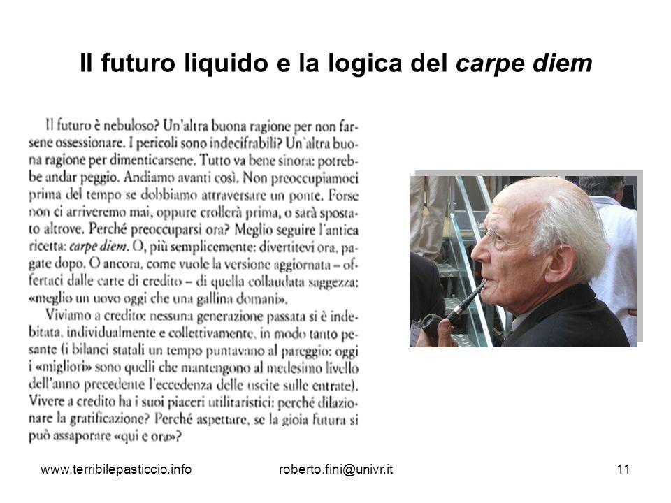 Il futuro liquido e la logica del carpe diem