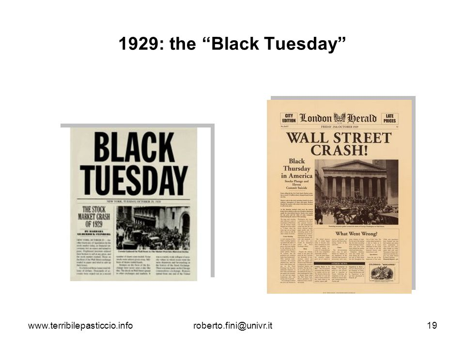 1929: the Black Tuesday www.terribilepasticcio.info