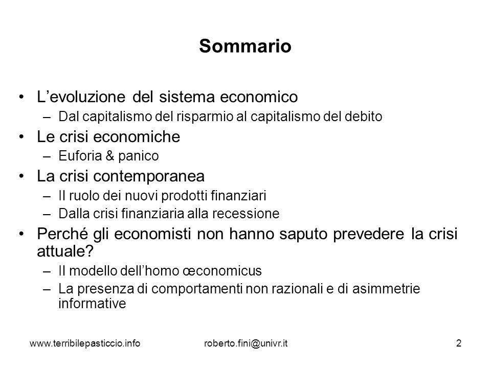 Sommario L'evoluzione del sistema economico Le crisi economiche