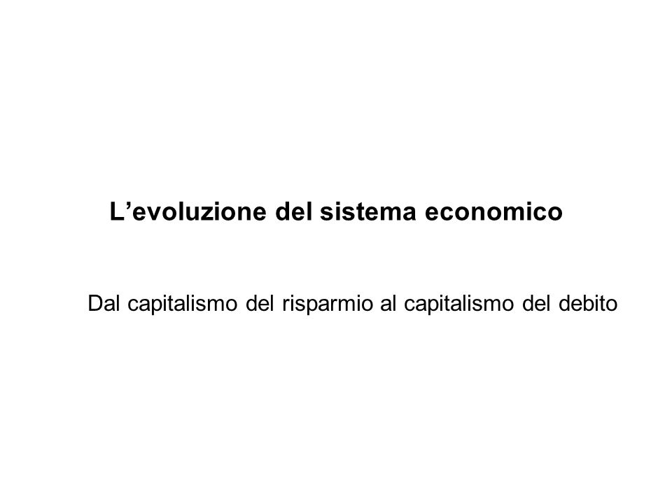 L'evoluzione del sistema economico