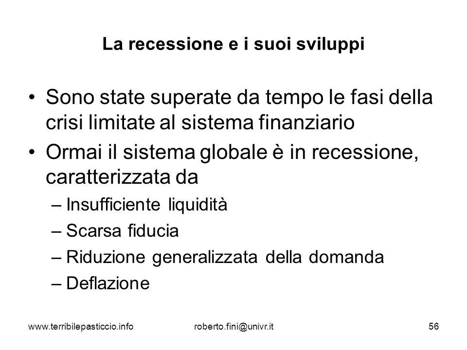 La recessione e i suoi sviluppi