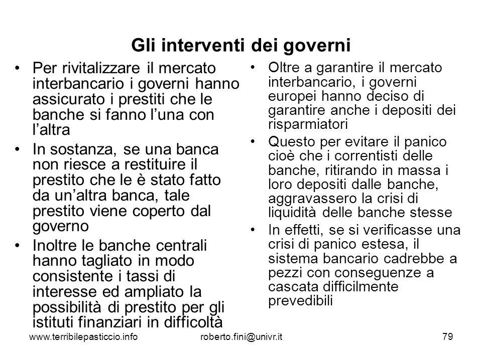 Gli interventi dei governi