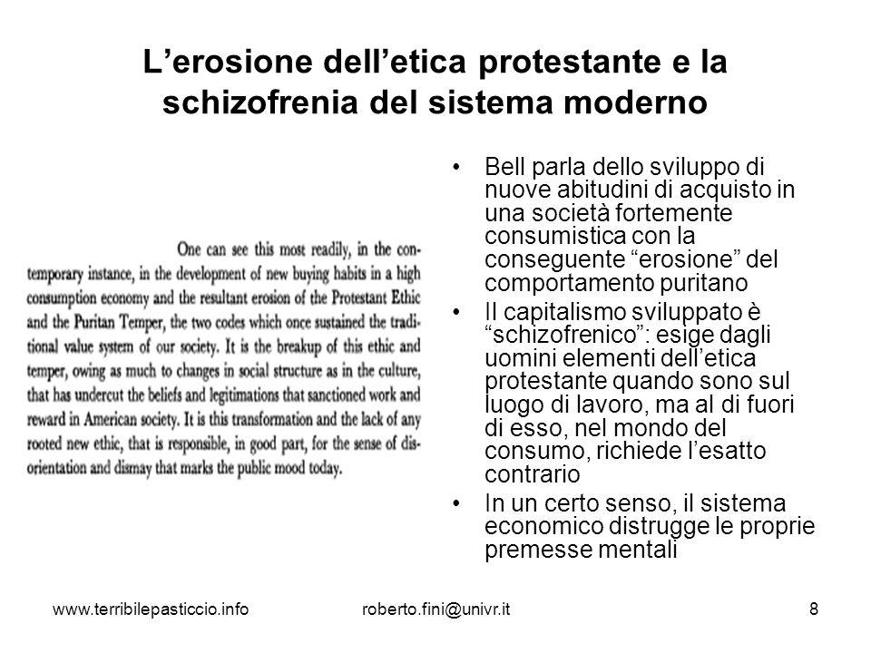 L'erosione dell'etica protestante e la schizofrenia del sistema moderno