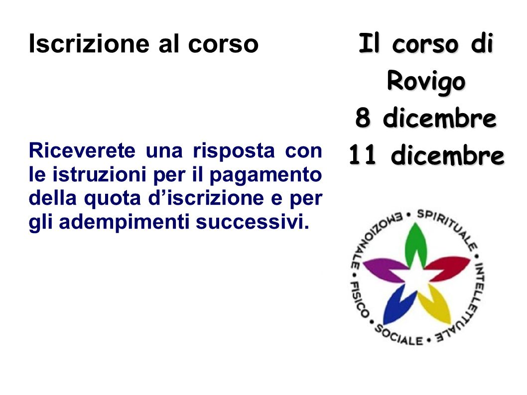 Il corso di Rovigo 8 dicembre 11 dicembre