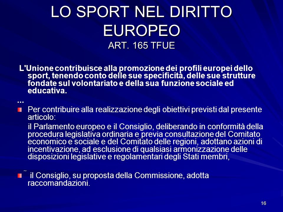 LO SPORT NEL DIRITTO EUROPEO ART. 165 TFUE