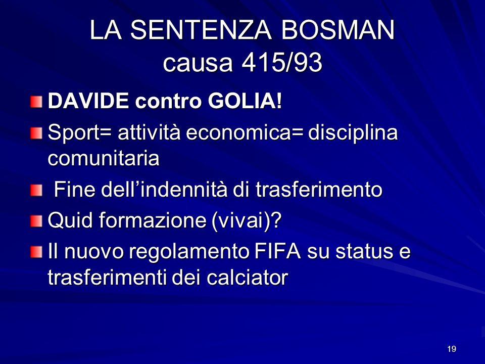 LA SENTENZA BOSMAN causa 415/93