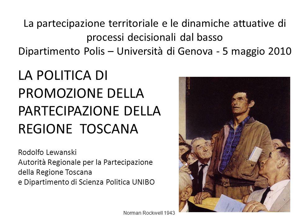 LA POLITICA DI PROMOZIONE DELLA PARTECIPAZIONE DELLA REGIONE TOSCANA