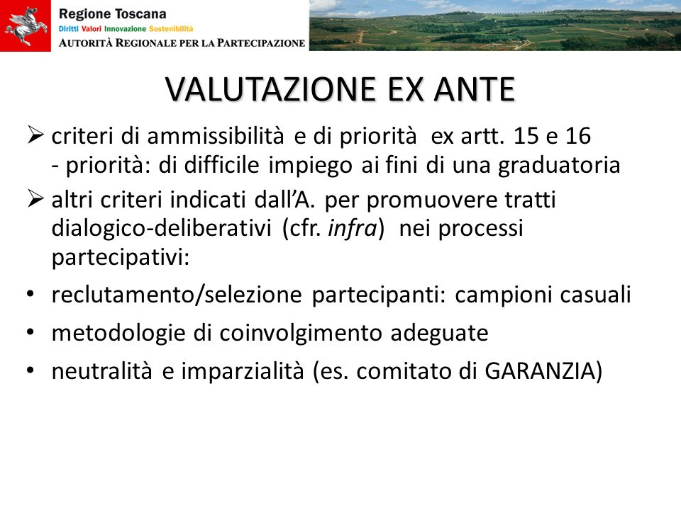 VALUTAZIONE EX ANTE criteri di ammissibilità e di priorità ex artt. 15 e 16 - priorità: di difficile impiego ai fini di una graduatoria.