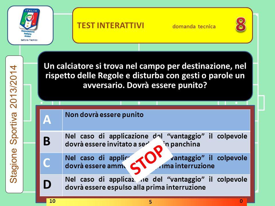 8 STOP A B C D A B C D TEST INTERATTIVI domanda tecnica