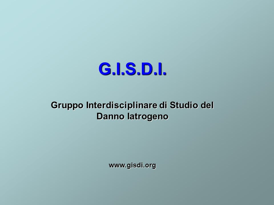 Gruppo Interdisciplinare di Studio del Danno Iatrogeno