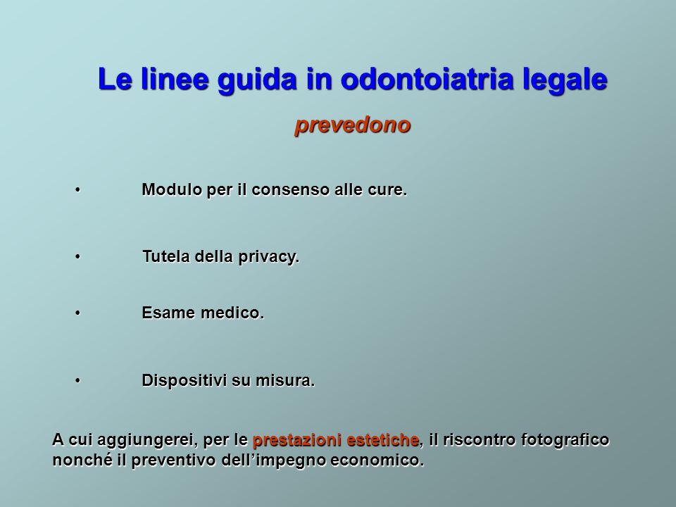 Le linee guida in odontoiatria legale