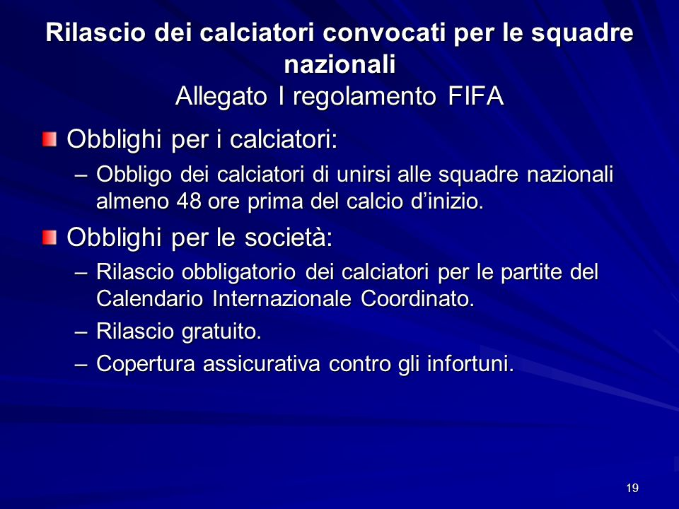 Obblighi per i calciatori: