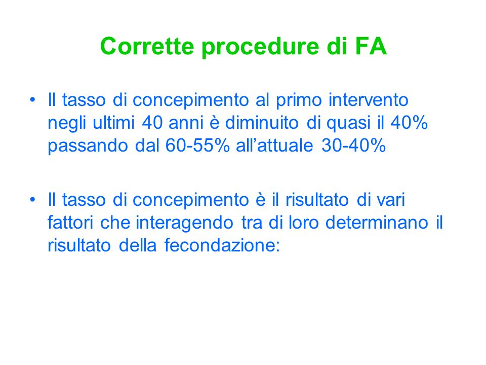 Corrette procedure di FA