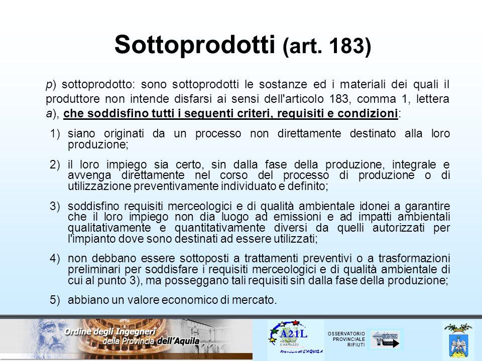 Sottoprodotti (art. 183)