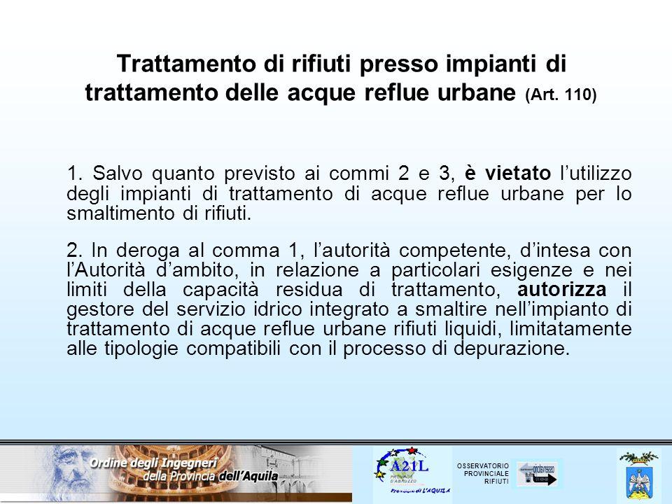 Trattamento di rifiuti presso impianti di trattamento delle acque reflue urbane (Art. 110)