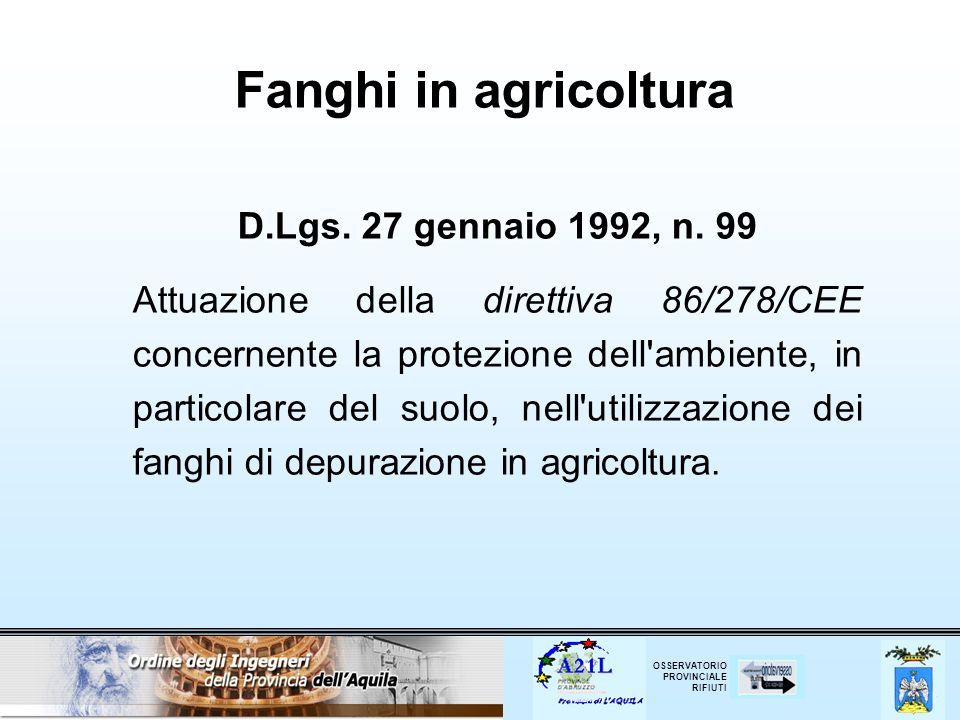 Fanghi in agricoltura D.Lgs. 27 gennaio 1992, n. 99