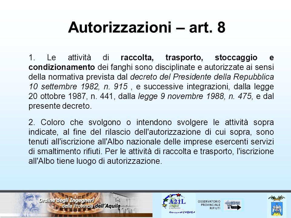 Autorizzazioni – art. 8
