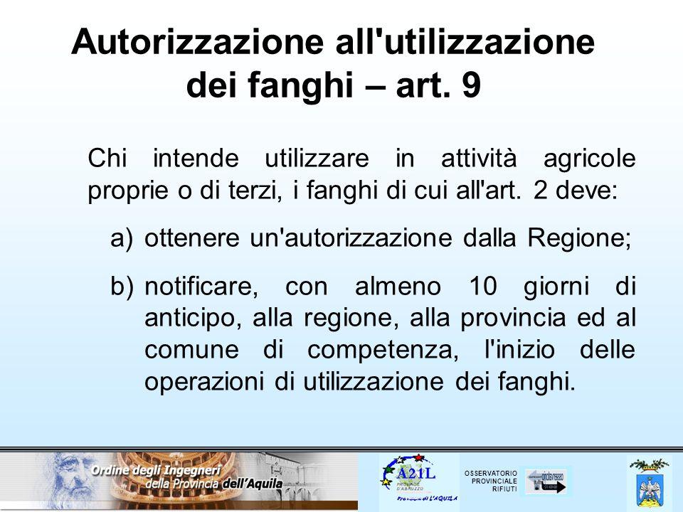 Autorizzazione all utilizzazione dei fanghi – art. 9