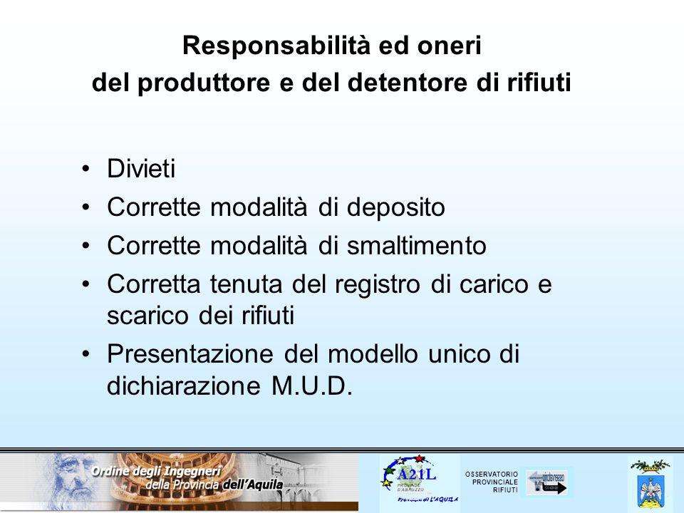 Responsabilità ed oneri del produttore e del detentore di rifiuti