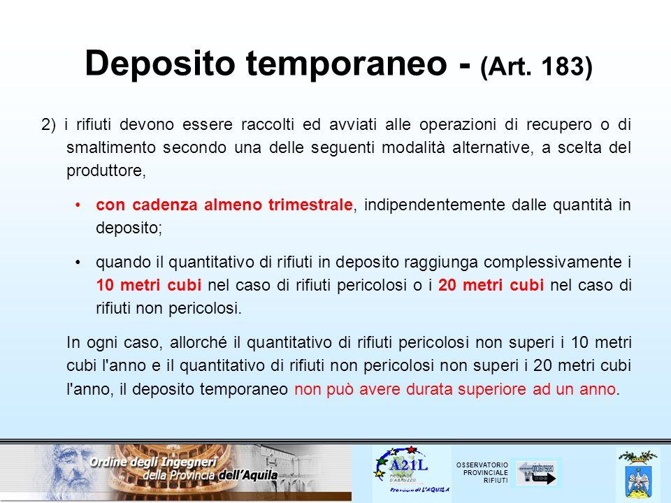 Deposito temporaneo - (Art. 183)