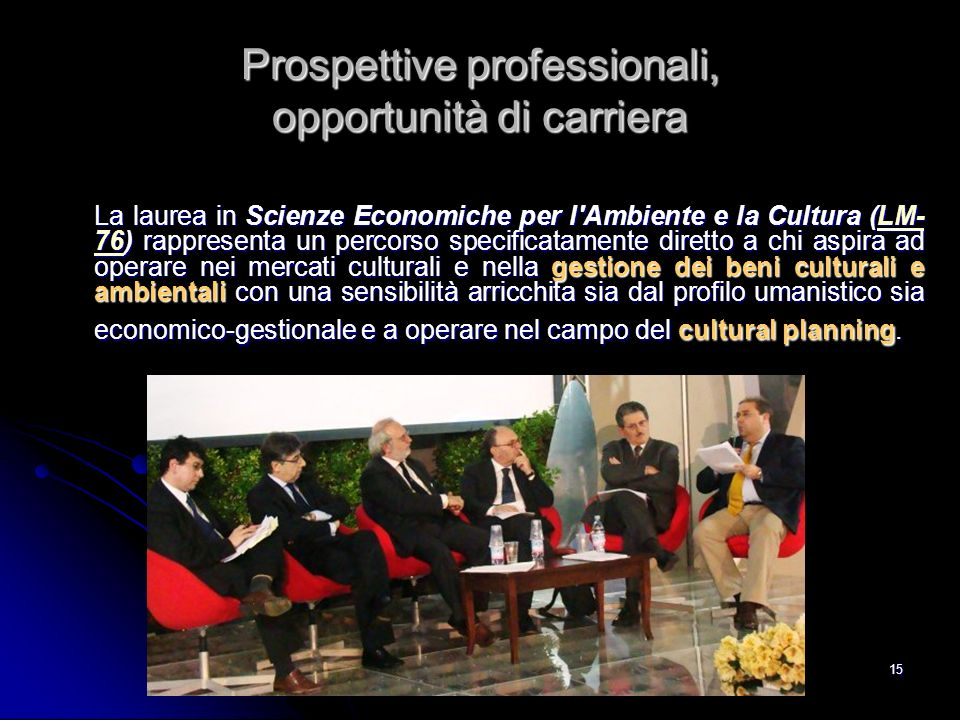 Prospettive professionali, opportunità di carriera